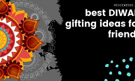 Best Diwali Gifting Ideas for Friends (2019)
